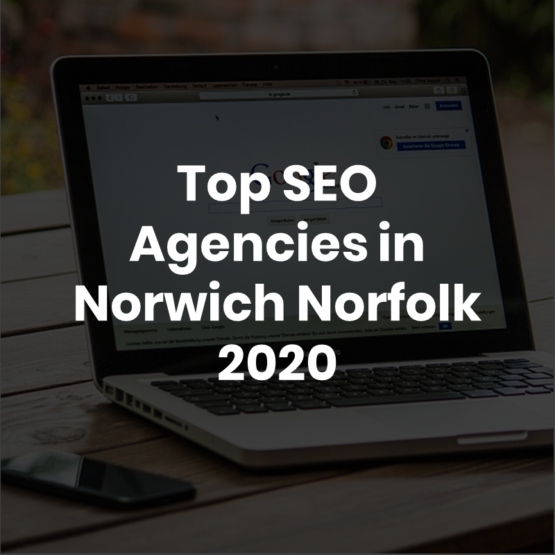 Top SEO Agencies in Norwich, Norfolk