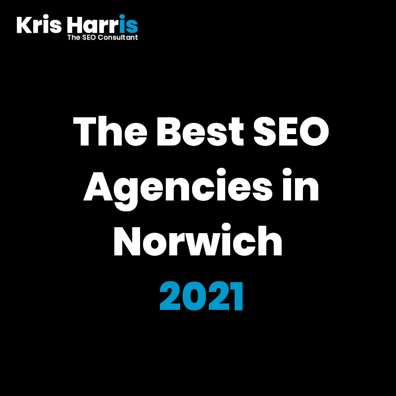 Best SEO Agency in Norwich - 2021